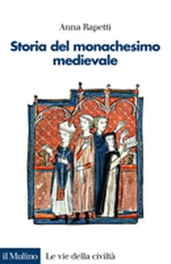 copertina A History of Medieval Monasticism