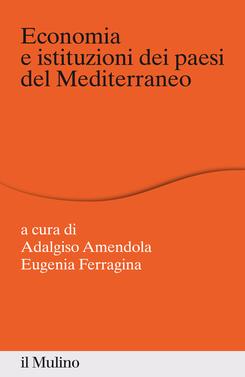 copertina Economia e istituzioni dei paesi del Mediterraneo