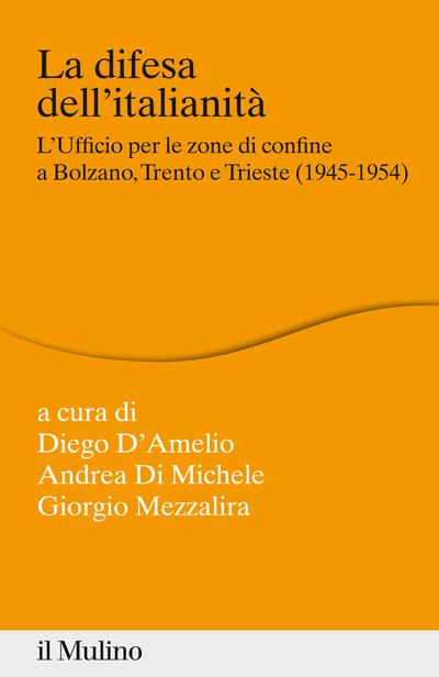 Copertina La difesa dell'italianità