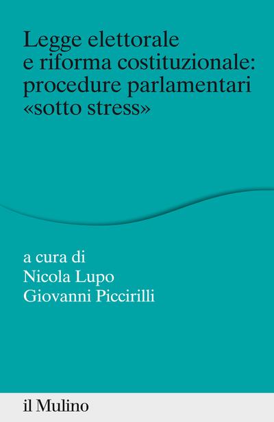 Cover Legge elettorale e riforma costituzionale: procedure parlamentari
