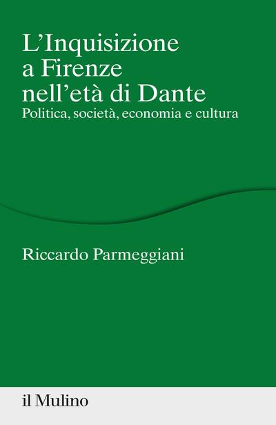 Cover L'inquisizione a Firenze nell'età di Dante