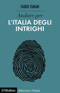 copertina Andare per l'Italia degli intrighi