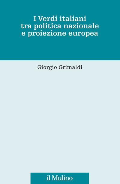 Cover I Verdi italiani tra politica nazionale e proiezione europea